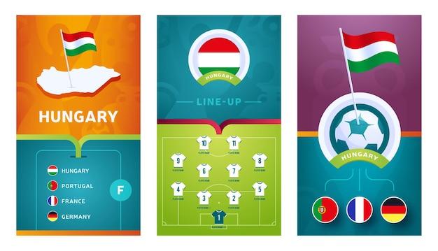 Banner vertical do futebol europeu da equipe hungria definido para mídia social. banner do grupo da hungria com mapa isométrico, bandeira, cronograma de jogos e escalação no campo de futebol