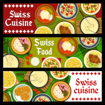 Banners de refeições de restaurante de comida suíça. raclette com batatas e pepinos em conserva, schnitzel, ravióli de acelga e risoto de açafrão, sopa minestrone e fondue, batata fritter rosti, vetor de salsichas