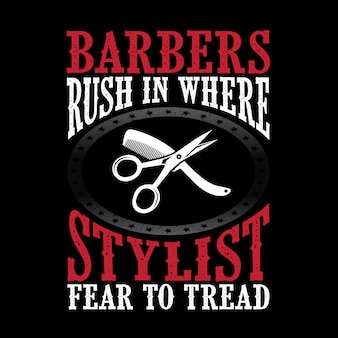 Barbeiros correm para onde estilista