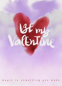 Be my valentine, citação motivacional manuscrita, fundo de aquarela