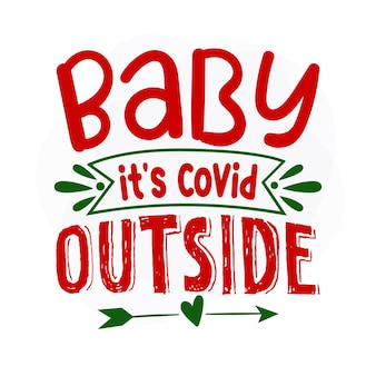 Bebê, é covid fora de design de vetor de citações de natal premium