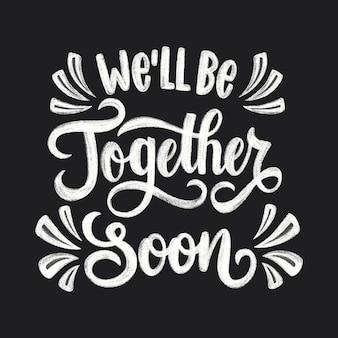 Bem estar juntos em breve letras