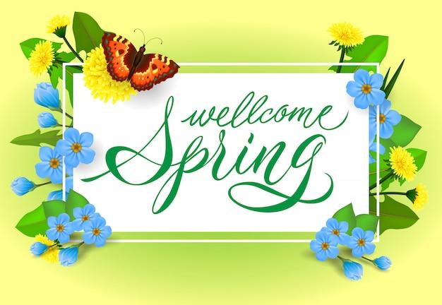 Bem-vindo a rotulação de primavera. inscrição caligráfica com borboleta e flores.