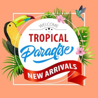 Bem-vindo ao paraíso tropical, flyer de novas chegadas. flores cor de rosa, fita vermelha, folhas