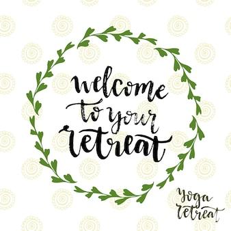 Bem-vindo ao seu retiro. ícone do vetor com letras. cartaz de retiro de yoga