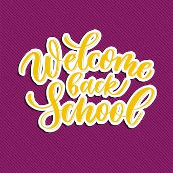 Bem-vindo de volta à composição de letras de mão de escola