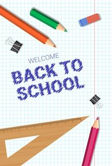 Bem-vindo de volta à escola cartaz lápis coloridos borracha e réguas no fundo do caderno ao quadrado