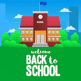 Bem-vindo de volta à escola com ilustração de construção de escola
