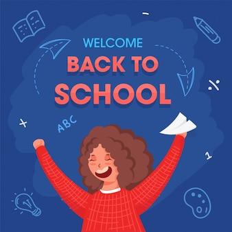 Bem-vindo de volta ao texto da escola com alegre garota segurando o avião de papel sobre fundo azul. cartaz de publicidade.