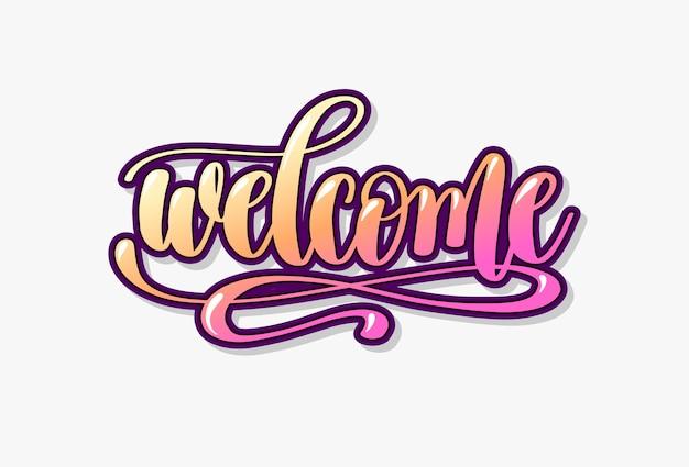 Bem-vindo, inscrição de letras de mão, caligrafia