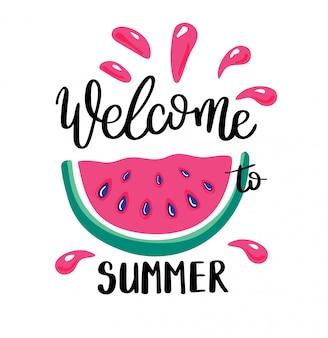 Bem-vindo verão deixando citação de caligrafia e melancia.