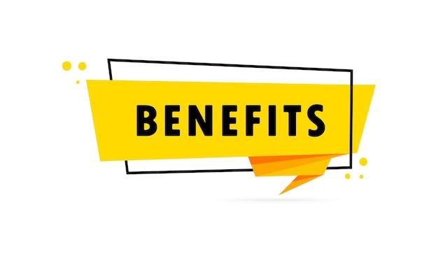 Benefícios. bandeira de bolha do discurso de estilo origami. cartaz com benefícios de texto. modelo de design de etiqueta.
