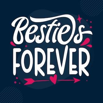 Besties forever modelo de cotação de tipografia premium vector design
