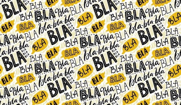 Bla bla padrão sem emenda de letras à mão com balões de fala amarelos buzz concept chat
