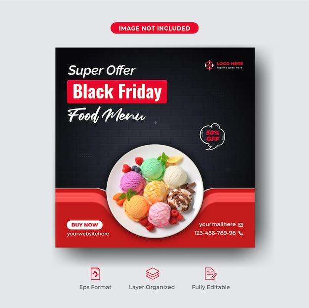 Black friday menu de comida super venda mídia social post ou banner modelo premium vector