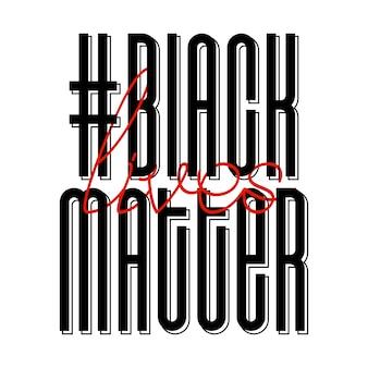 Black lives matter. bandeira de protesto sobre os direitos humanos dos negros nos eua. ilustração vetorial