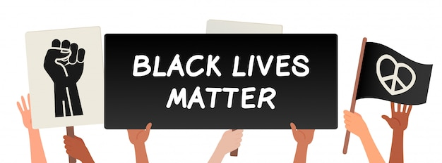 Black lives matter, hands holding protests banners vector illustration