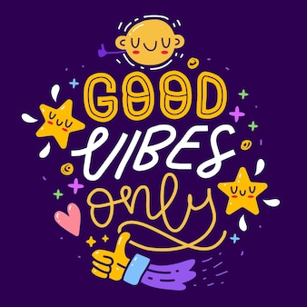 Boa vibração apenas desenhada à mão letras, citações inspiradoras e motivacionais