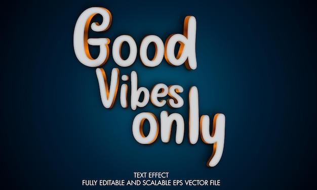 Boas vibrações apenas efeito de texto