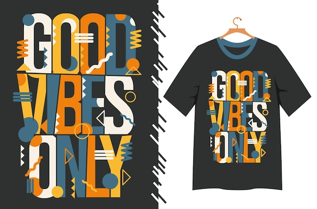 Boas vibrações apenas letras para o design de camisetas