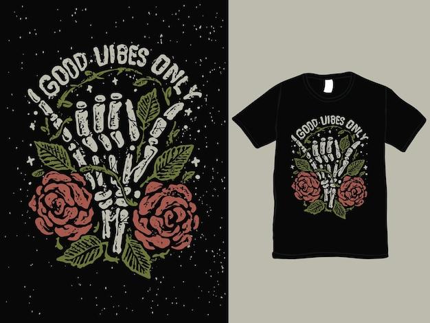 Boas vibrações, design de camiseta vintage com mão de caveira