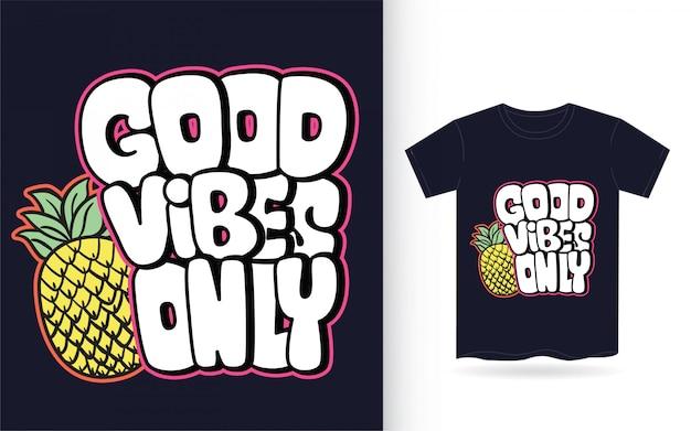 Boas vibrações só mão desenhada letras para camiseta