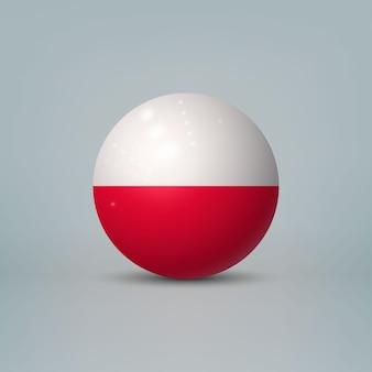 Bola ou esfera de plástico brilhante 3d realista com a bandeira da polônia