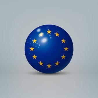 Bola ou esfera de plástico brilhante 3d realista com a bandeira da união europeia