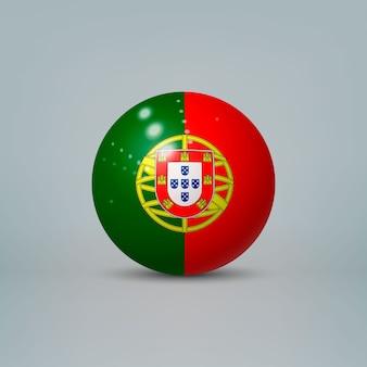 Bola ou esfera de plástico brilhante 3d realista com a bandeira de portugal