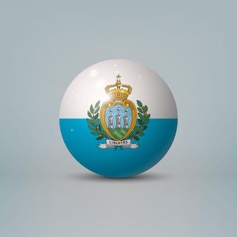 Bola ou esfera de plástico brilhante 3d realista com a bandeira de san marino