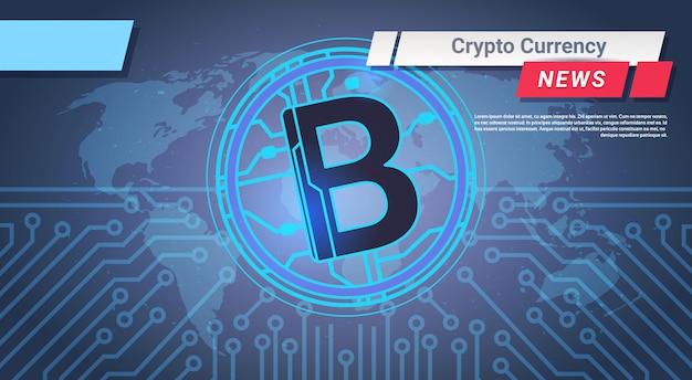 Boletim de notícias da moeda criptográfica bitcoin sobre o mapa do mundo no conceito do dinheiro da correia fotorreceptora de digitas do fundo do circuito