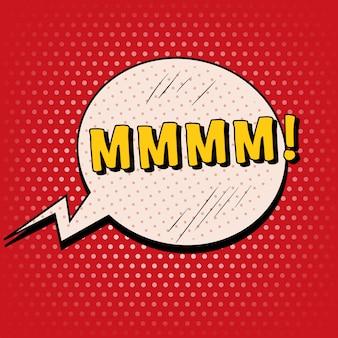 Bolha comic em estilo pop art com expressões mmmm