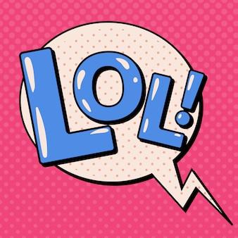Bolha cômica no estilo de arte pop com expressões lol