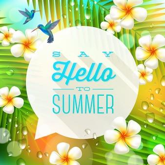 Bolha do discurso com saudação de verão e beija-flores num contexto de natureza tropical