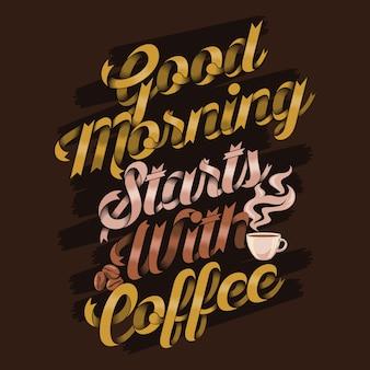 Bom dia começa com citações de café. provérbios e citações do café