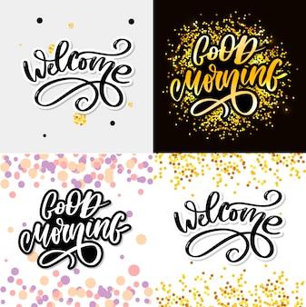 Bom dia e bem-vindo lettering conjunto texto slogan caligrafia preto