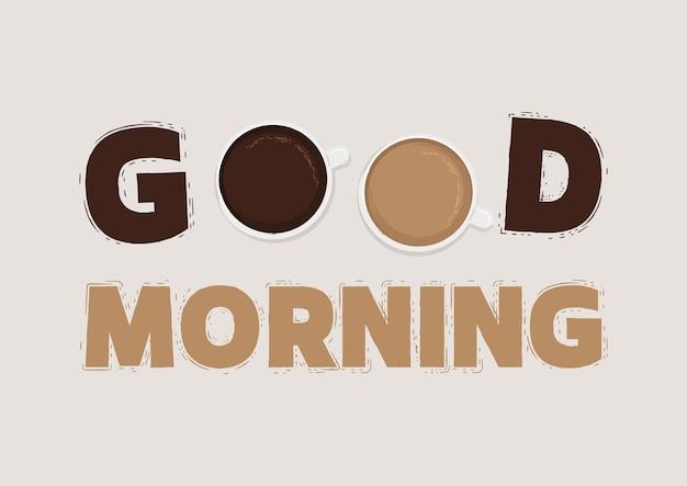 Bom dia letras com uma xícara de vetor de café