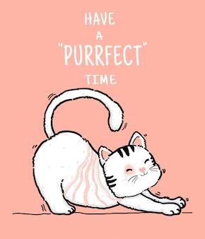 Bonito doodle feliz playfull preguiçoso fofo kiitty branco e rosa gato tem tempo purrfect, mão de contorno desenhar ilustração plana