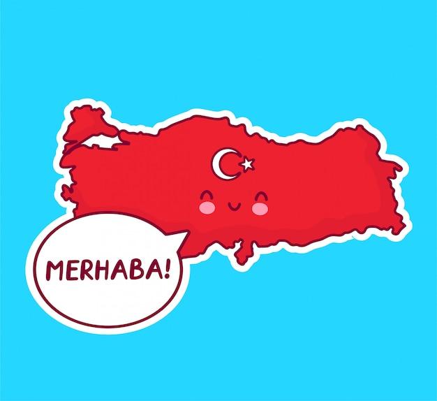 Bonito feliz engraçado turquia mapa e bandeira personagem com palavra merhaba no balão.