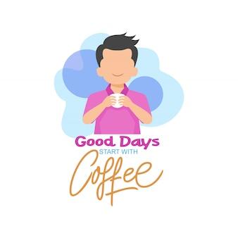 Bons dias começam com ilustração de café