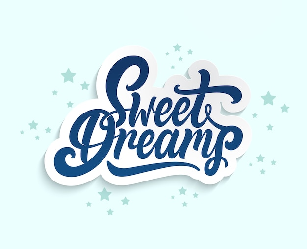 Bons sonhos. desenho de rotulação cartaz de mão desenhada.