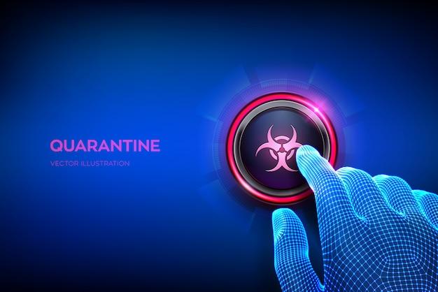 Botão de quarentena. quarentena de coronavírus 2019-ncov. pare covid-19. closeup dedo prestes a pressionar um botão.