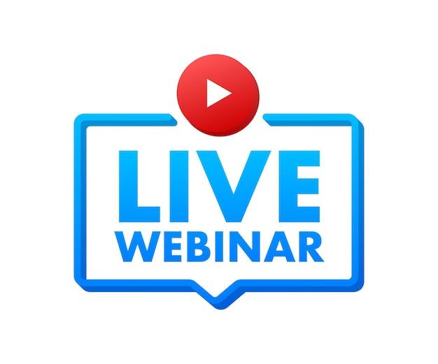 Botão, ícone, carimbo, logotipo do webinar ao vivo. rótulo isolado no fundo branco. ilustração vetorial.