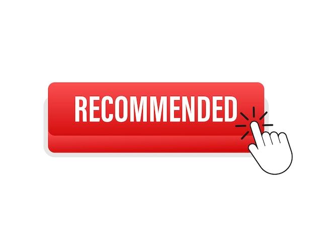Botão recomendar. rótulo branco recomendado sobre fundo vermelho. ilustração em vetor das ações.