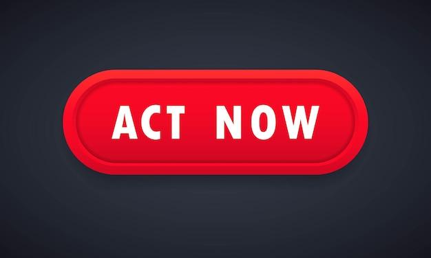 Botão vermelho agir agora em fundo branco. ícone aja agora. ligue para o ícone de negócios. botão da web do vetor. ilustração em vetor plana dos desenhos animados para design de sites e banners