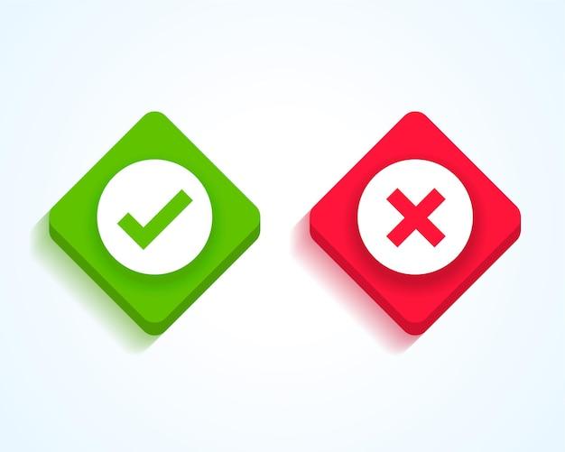 Botões de marca de verificação verde e cruz vermelha