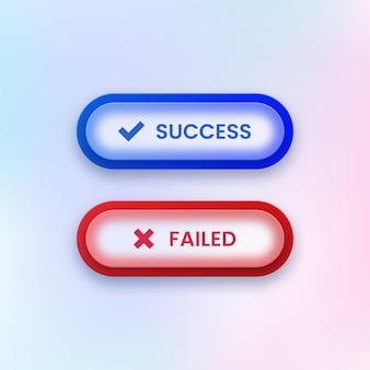 Botões de sucesso e falha