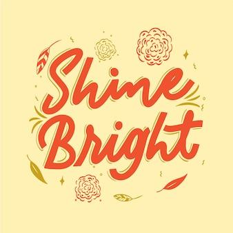 Brilho brilhante citação letras com flores