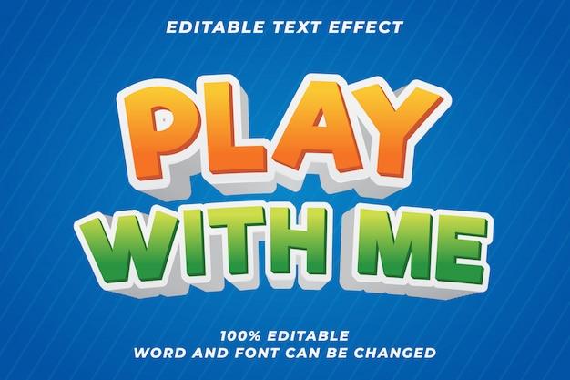 Brincar comigo efeito de estilo de texto para crianças