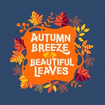 Brisa de outono e citação de belas folhas